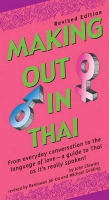 Making Out in Thai by John Clewley