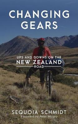 Changing Gears: Ups and Downs on the New Zealand Roads by Sequoia Schmidt