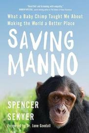 Saving Manno by Spencer Sekyer