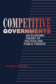 Competitive Governments by Albert Breton