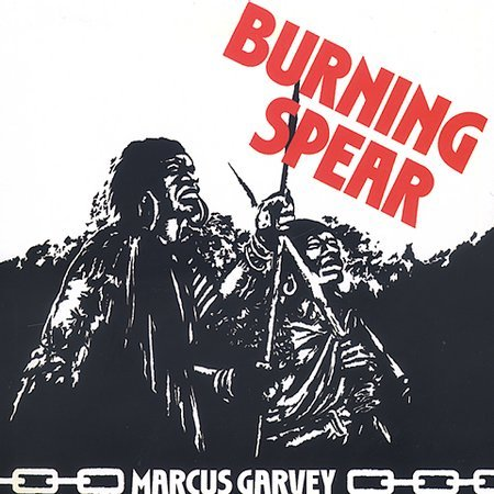 Marcus Garvey [Remaster] by Burning Spear