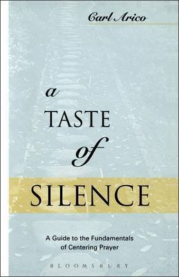 A Taste of Silence by Carl J. Arico