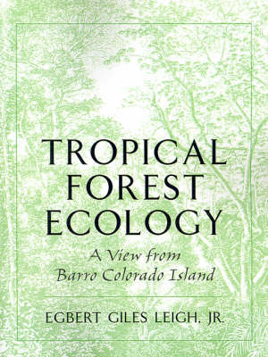 Tropical Forest Ecology by Egbert G. Leigh image