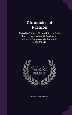 Chronicles of Fashion by Elizabeth Stone image