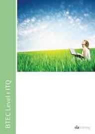 BTEC Level 1 ITQ - Unit 101 - Improving Productivity Using IT Using Microsoft Office by CIA Training Ltd