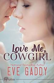 Love Me, Cowgirl by Eve Gaddy image