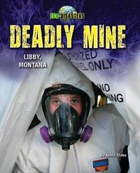 Deadly Mine by Kevin Blake