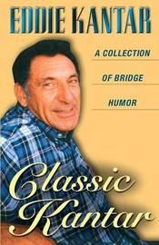 Classic Kantar by Eddie Kantar