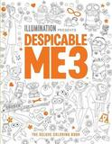 Despicable Me: The Deluxe Coloring Book by Insight Editions