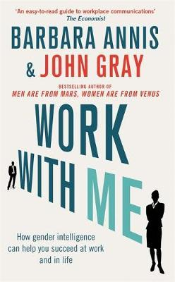 Work with Me by John Gray