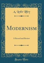 Modernism by A. Leslie Lilley image