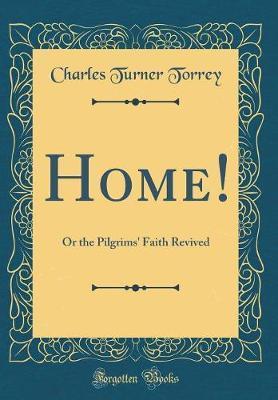 Home! by Charles Turner Torrey image