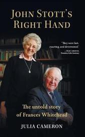 John Stott's Right Hand by Julia Cameron