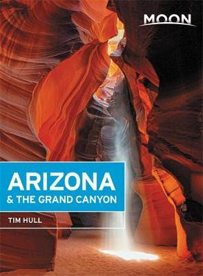 Moon Arizona & the Grand Canyon (Fourteenth Edition) by Tim Hull image