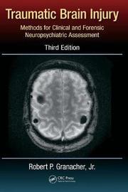 Traumatic Brain Injury by Robert P. Granacher