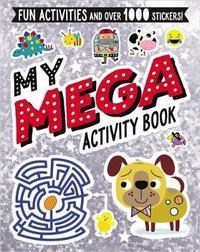 My Mega Activity Book by Make Believe Ideas, Ltd.