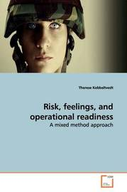 Risk, Feelings, and Operational Readiness by Therese Kobbeltvedt image