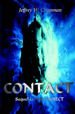 Contact: Sequel to the Project by Jeffrey W. Chapman image