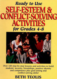 Ready-to-Use Self-Esteem & Conflict Solving Activities for Grades 4-8 by Beth Teolis image