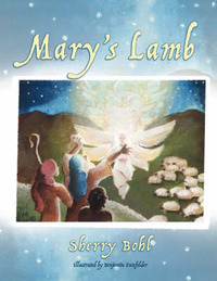 Mary's Lamb by Sherry Bohl