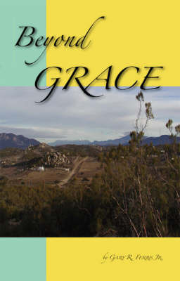 Beyond Grace by Gary R. Ferris image