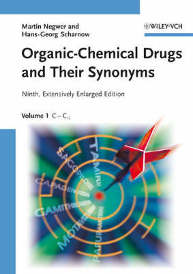 Organic-Chemical Drugs and Their Synonyms by Martin Negwer