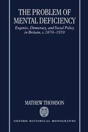 The Problem of Mental Deficiency by Mathew Thomson image