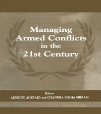 Managing Armed Conflicts in the 21st Century image