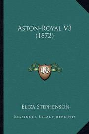 Aston-Royal V3 (1872) by Eliza Stephenson
