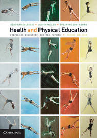 Health and Physical Education by Deborah Callcott