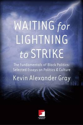Waiting For Lighting To Strike by Kevin Alexander Gray