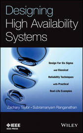 Designing High Availability Systems by Zachary Taylor