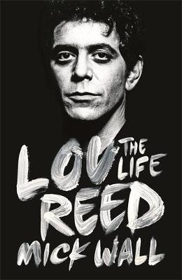 Lou Reed by Mick Wall image