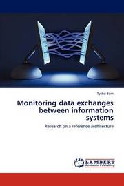 Monitoring Data Exchanges Between Information Systems by Tycho Bom