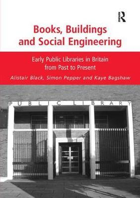 Books, Buildings and Social Engineering by Alistair Black image