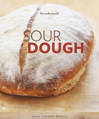 Sourdough by Riccardo Astolfi