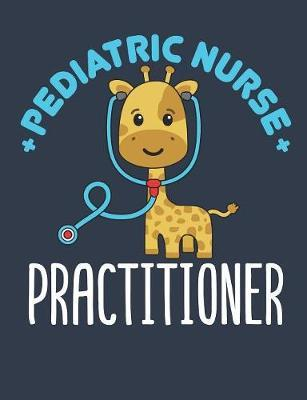 Pediatric Nurse Practitioner by Deliles Gifts