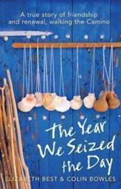 The Year We Seized the Day by Elizabeth Best