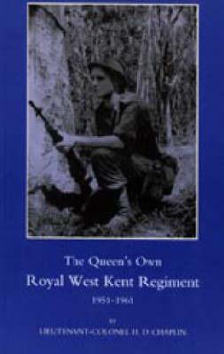 Queen's Own Royal West Kent Regiment, 1951 - 1961 by H.D. Chaplin image