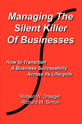Managing the Silent Killer of Businesses by Richard M Simon image