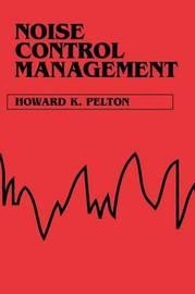 Noise Control Management by Howard K. Pelton image