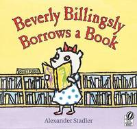 Beverly Billingsly Borrows a Book by Alexander Stadler image