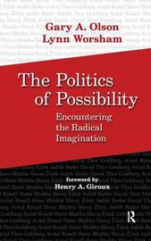 Politics of Possibility by Gary A Olson