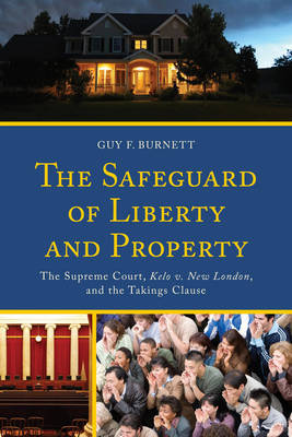 The Safeguard of Liberty and Property by Guy F. Burnett image