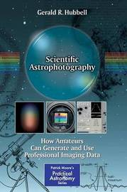 Scientific Astrophotography by Gerald R. Hubbell
