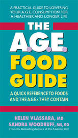 The A.G.E. Food Guide by Helen Vlassara