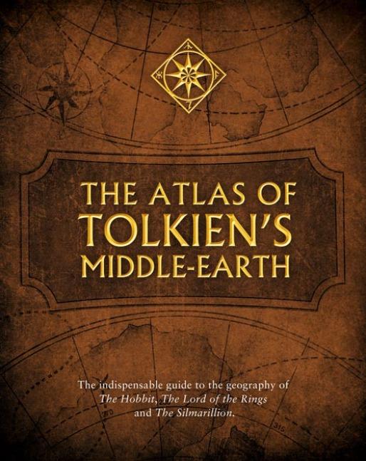 The Atlas of Tolkien's Middle-earth by Karen Wynn Fonstad