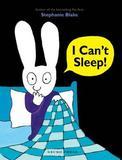 I Can't Sleep by Stephanie Blake