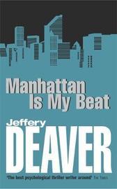 Manhattan Is My Beat by Jeffery Deaver image