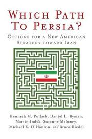 Which Path to Persia? Options for a New American Strategy toward Iran by Kenneth M Pollack image